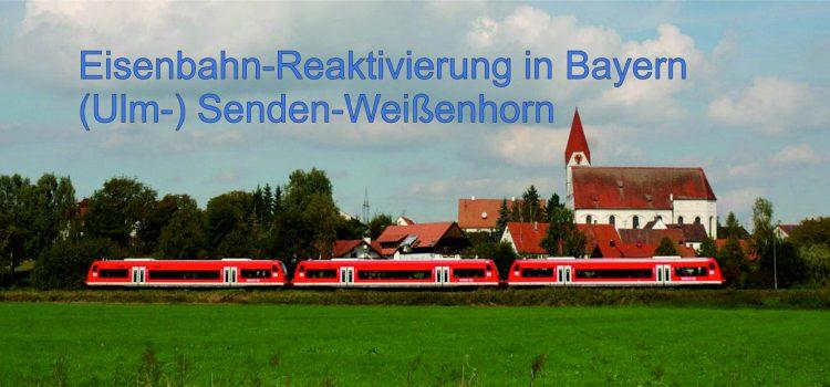 Einladung zur Online-Infoveranstaltung: Bahnreaktivierung in Bayern – das Beispiel Senden – Weißenhorn